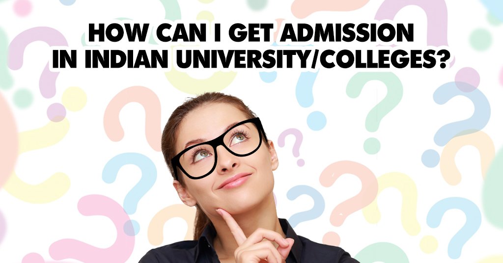 Admission to Indian University/College