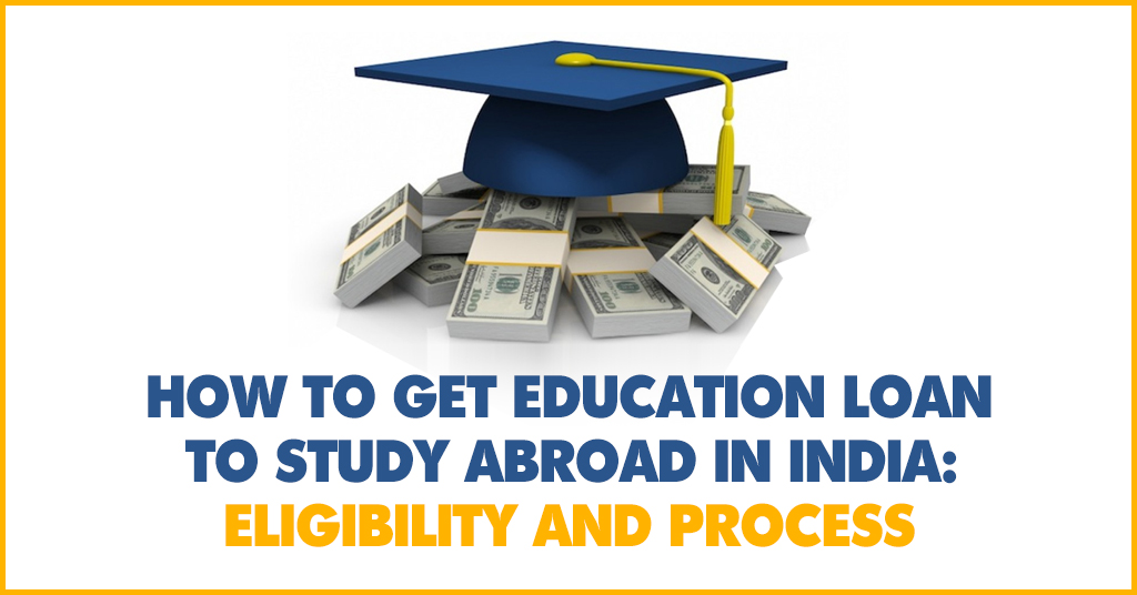 Education Loan to Study Abroad in India