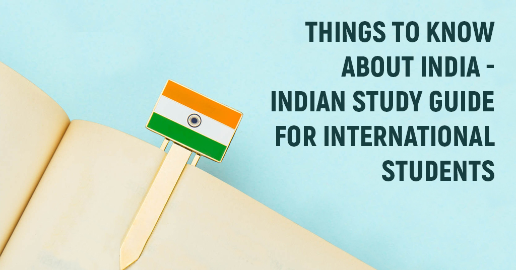 Indian Study Guide for International Students