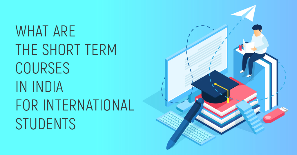 short term courses in India for international students