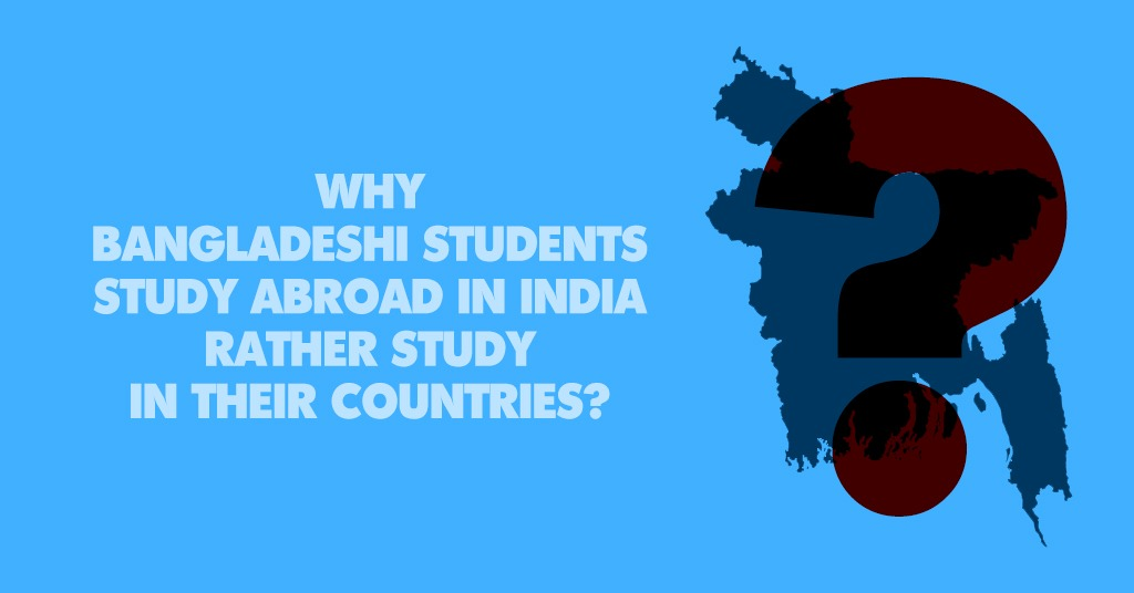 Study in India from Bangladesh